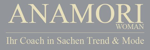 Anamori Woman - Ihr Coach in Sachen Trend & Mode
